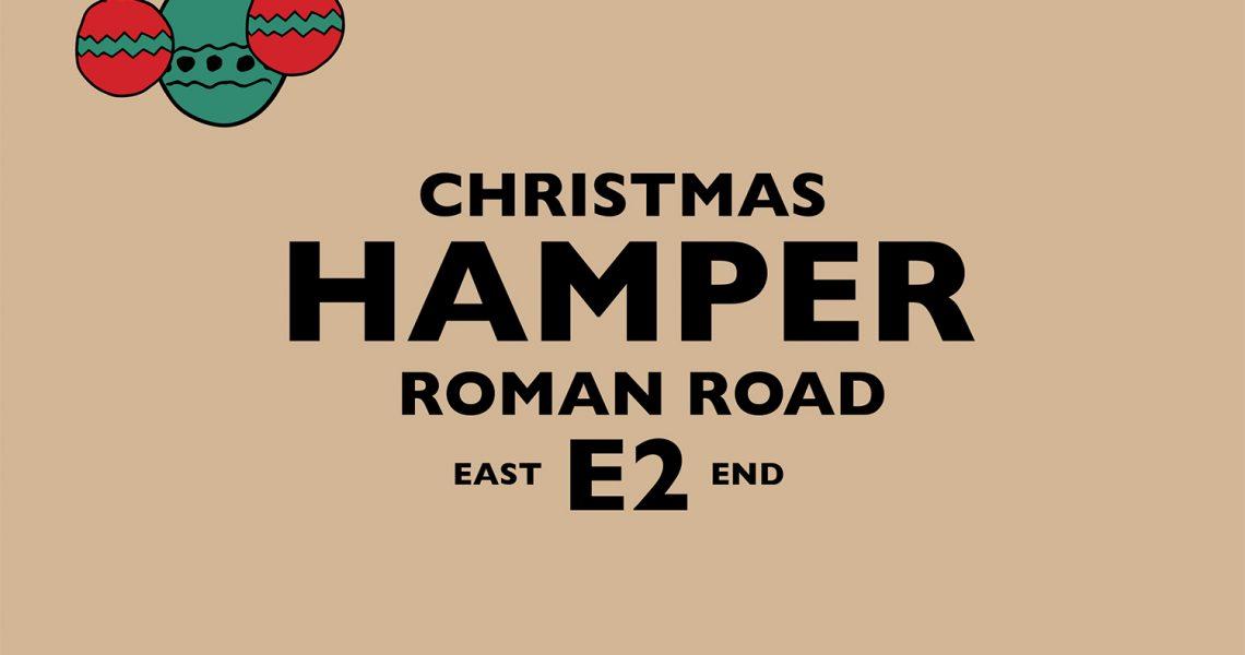 Roman Road E2 Christmas Hamper